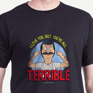 Terrible tshirt - Terrible tshirts